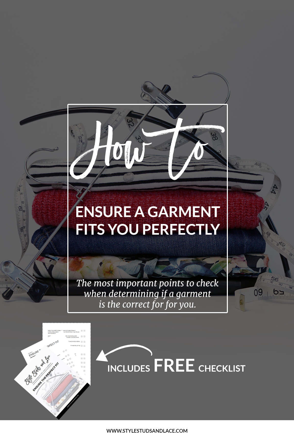 How to ensure the perfect fit | These are the main points to check to ensure sure that a garment fits you in the most flattering way possible. Checklist, guide, fit, size, women, solutions, shopping advice, free download.