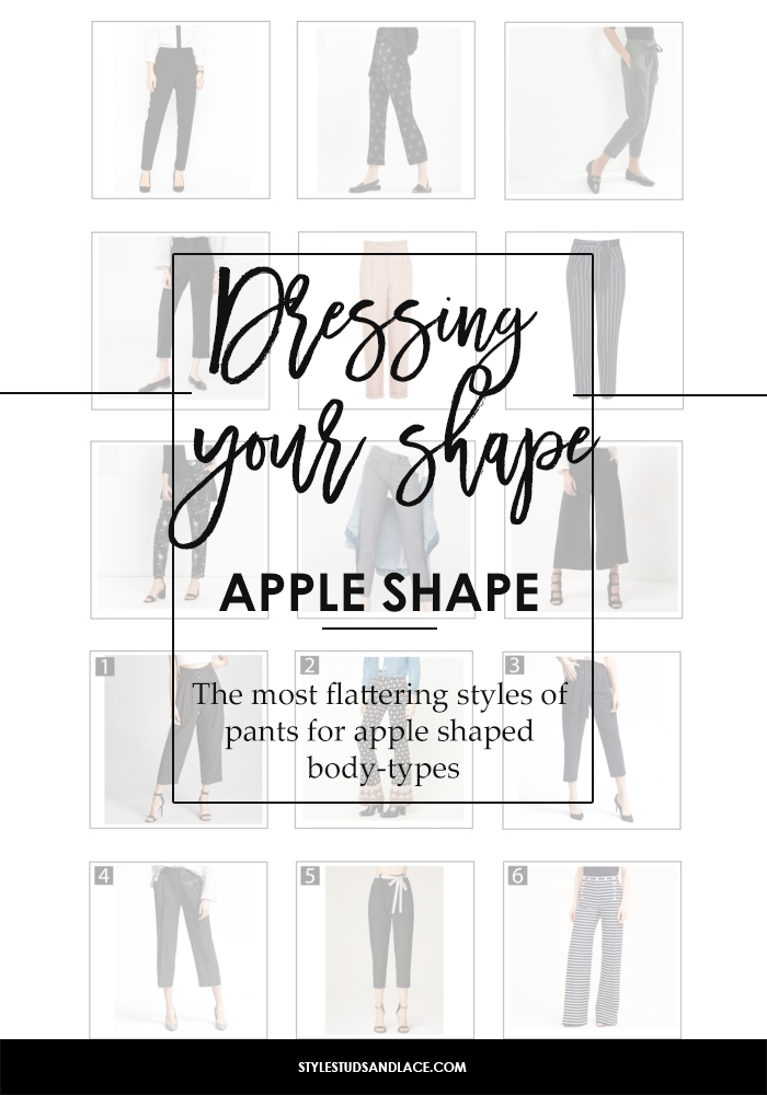 THE 9 MOST FLATTERING TROUSERS/PANTS FOR APPLE SHAPED WOMEN