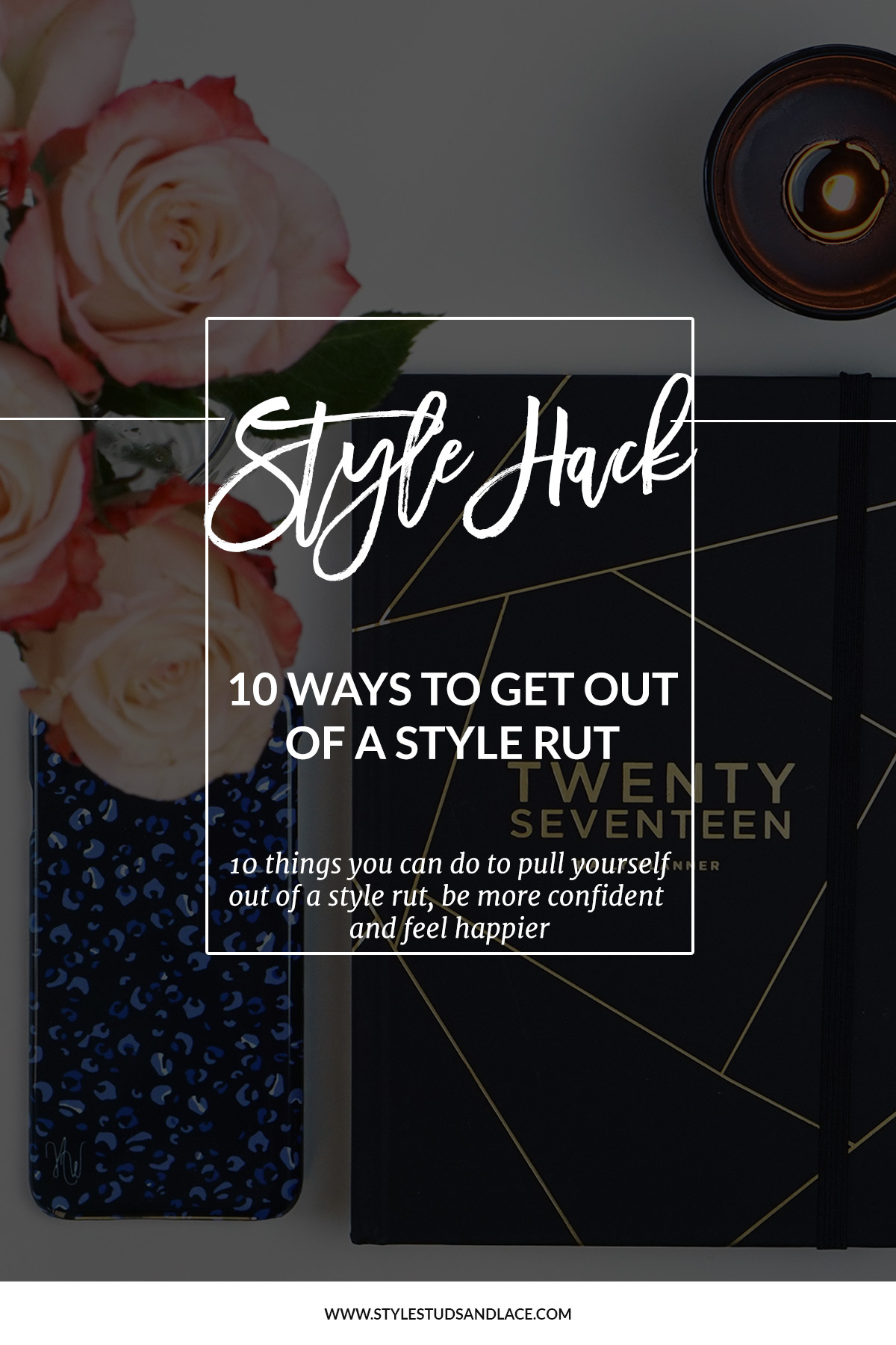 10 ways to get out of a style rut | simple style tips to help you update your style, feel more confident and feel happier