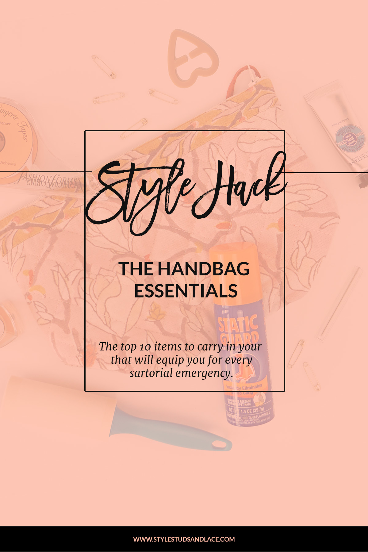 Top 10 handbag and purse essentials | The most important items to carry in your purse or handbag to equip you for every sartorial emergency