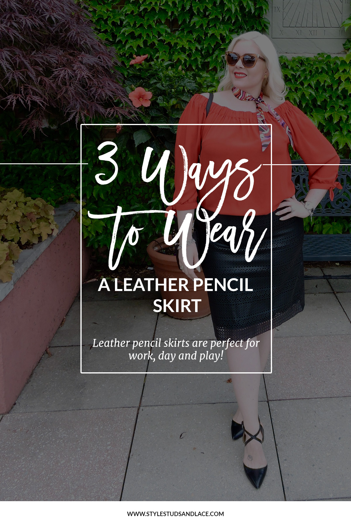 3 great ways to wear a leather pencil skirt | How to wear a leather skirt to work, dressing a leather skirt up for a night out and how to wear a leather skirt casually