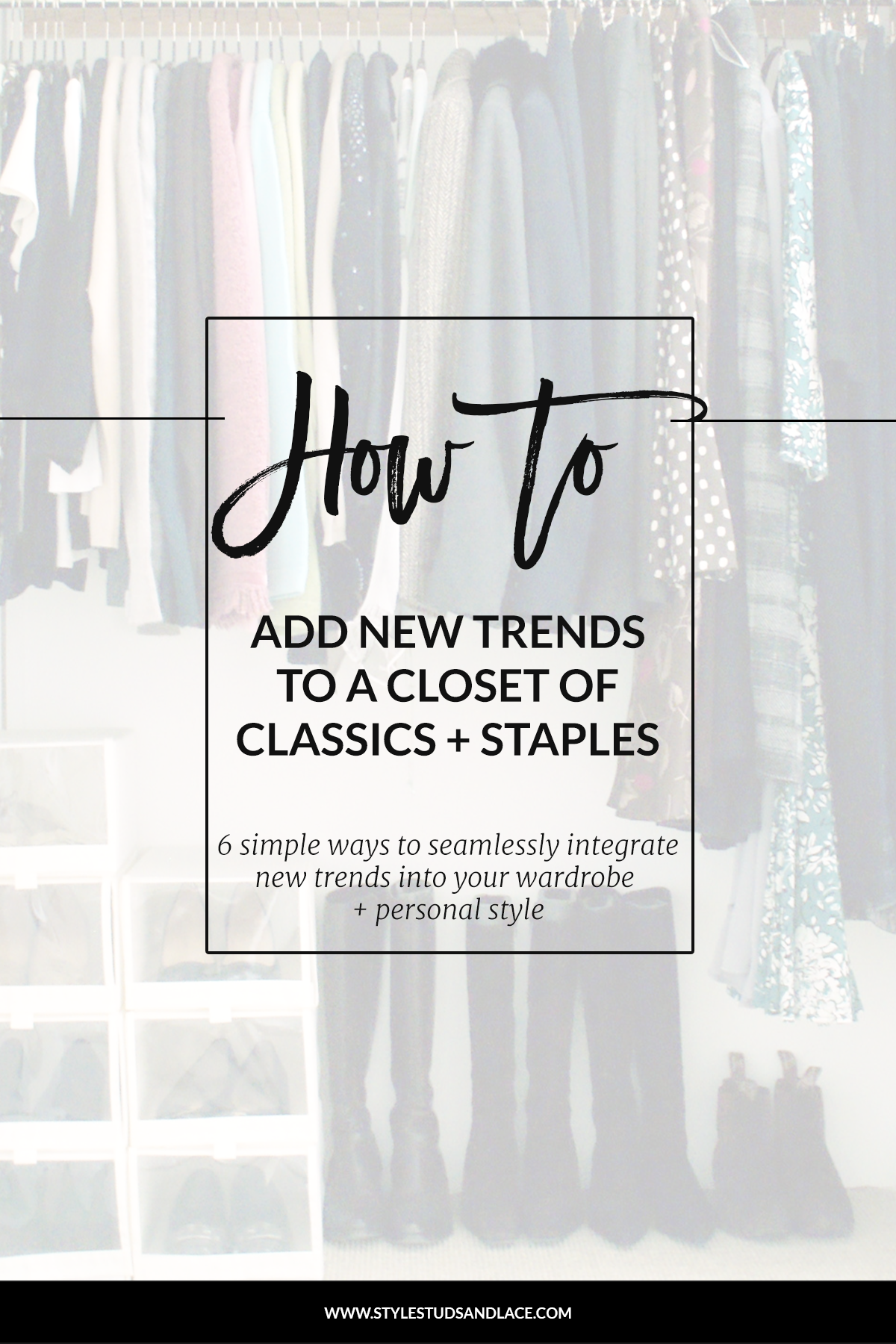6 simple ways to integrate new trends into your wardrobe and personal style | How to, organize, new trends, style, classic, ideas, clothes, in fashion, outfits, closet, women, inspiration, tips, advice, simple, makeover, casual, adapt, trends, develop, grow, hack, tips and tricks, chic, effortless, stylish