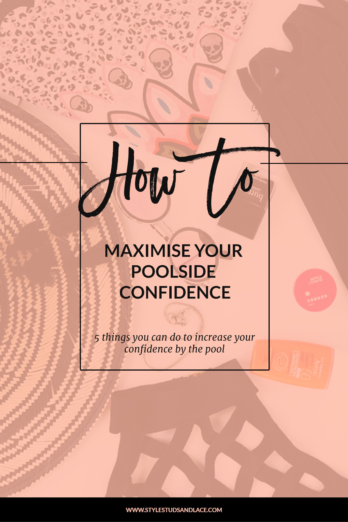 5 things you can do to boost your confidence by the pool | Follow these 5 tips to maximize your self-confidence when wearing swimwear.